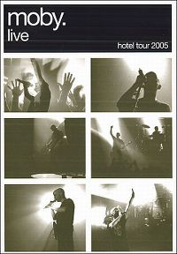 Cover Moby - Live - Hotel Tour 2005 [DVD]